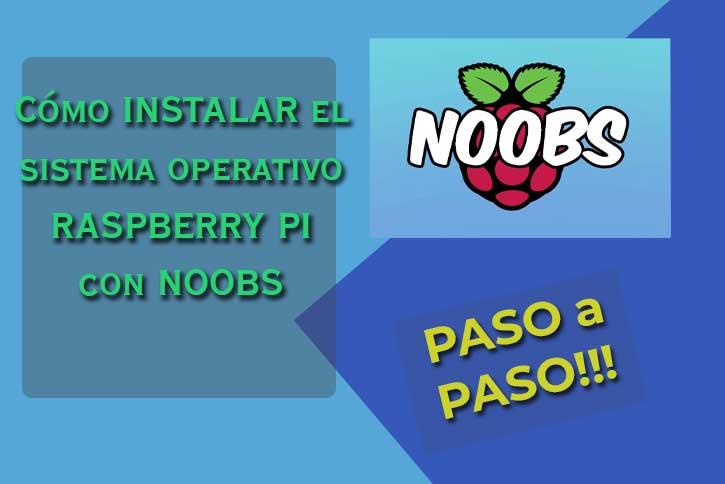 raspberry pi con noobs